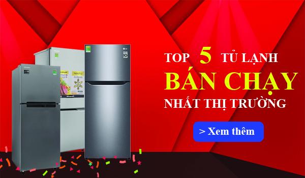 Top 5 tủ lạnh bán chạy Điện máy Đông SaPa